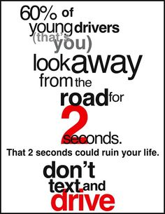 Drive Safe Quotes, Dont Text And Drive, Distracted Driving, Driving Tips, Safety Tips, Traveling By Yourself, Life, Automobile, Car