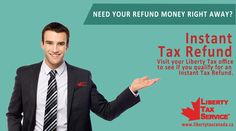 The Best Service in Town : Liberty Tax Call us Today at 905-337-9805 & 905-949-2274 for further details or Email at Canada@Libertytax.com