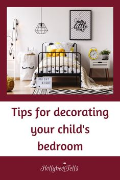 Decorating your child's room can be hard. But with these tips and ideas you will have your child's room decorated and a happy child as well.