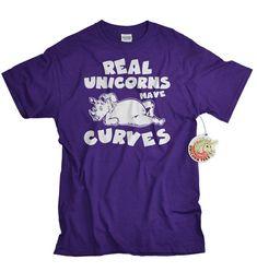 Unicorn tshirt Real Unicorns Have Curves Tshirt by UnicornTees, $14.99
