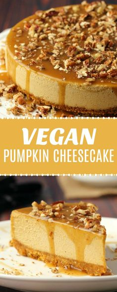 Vegan Pumpkin Cheesecake - Easy and No-Bake! - Deliciously rich and decadent vegan pumpkin cheesecake packed with flavor and topped with a caramel - Vegan Dessert Recipes, Vegan Thanksgiving Desserts, Vegan Pumpkin Cheesecake Recipe, Drink Recipes, Thanksgiving Videos, Vegan Pumpkin Cookies, Raw Vegan Cheesecake, Best Vegan Desserts, Dinner Recipes
