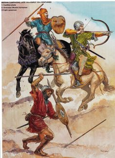 """Iberian Campaigns, Late Centuries"" - Castilian 'jinete', Granadan Muslim horseman and a light spearman. Military Art, Military History, Battle Of Tours, Military Costumes, Armadura Medieval, Medieval Armor, High Fantasy, Knights Templar, Dark Ages"