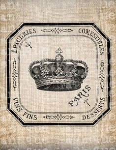 Antique Paris Crown Script Ornate Illustration Digital Download for Papercrafts, Transfer, Pillows, etc Burlap No 2415