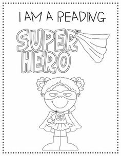 Let your students know that they are Super Hero readers with these coloring pages!  These are a great way to kick of the year, and get the kids motivated to begin learning the Super Hero reading strategies available on my page!Super Hero Character Clip Art: Digi Designs by Lorelei www.digiclipart.comFont: CC Fonts Volume 3