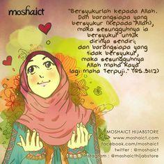 """""""Bersyukurlah kepada Allah SWT. Dan barangsiapa yang bersyukur (kepada Allah SWT), maka sesungguhnya ia bersyukur untuk dirinya sendiri; dan barangsiapa yang tidak bersyukur, maka sesungguhnya Allah SWT Maha Kaya lagi Maha Terpuji."""" QS. 31:12 [www.moshaict.com] Muslim Quotes, Islamic Quotes, All About Islam, Self Reminder, Till Death, Do Your Best, Hadith, Quran, Positive Vibes"""
