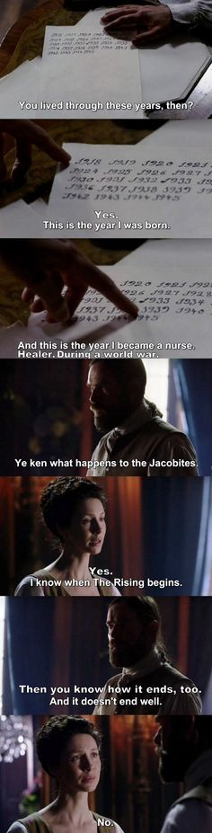 """""""You know how it ends. And it doesn't end well"""" - Murtagh and Claire #Outlander"""