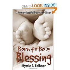 A parents guide to raising Christian children