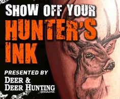 Voting Is Open Now For Your Favorite Hunters' Tattoo Art on http://www.deeranddeerhunting.com