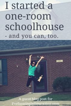 I started a one-room schoolhouse – and you can, too. Have you ever thought of starting your own school? Heather did it!