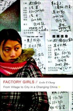 """Read """"Factory Girls From Village to City in a Changing China"""" by Leslie T. Chang available from Rakuten Kobo. An eye-opening and previously untold story, Factory Girls is the first look into the everyday lives of the migrant facto. Books To Read, My Books, Migrant Worker, Thing 1, Birthday Wishlist, English Lessons, Great Books, Karaoke, Reading Online"""