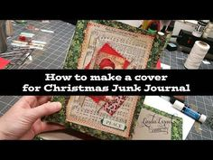How to make a cover for Christmas Junk Journal. Today I'm sharing How to make a cover for Christmas Junk Journal. Using Fabric, Cardstock, Calico Collage jou. Christmas Mini Albums, Christmas Journal, Christmas Card Crafts, Christmas Minis, Vintage Christmas, Junk Journal, Journal Art, Art Journals, Glue Book