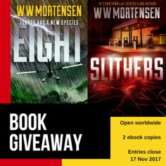 WW Mortensen EIGHT & SLITHERS Worldwide Book Giveaway