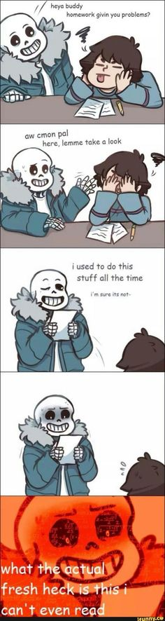 undertale, frisk, sans, metryingtohelpmybrowithhishomework >> My sister trying to help me with HW XD Undertale Comic Funny, Undertale Memes, Undertale Fanart, Sans Puns, Pokemon, Toby Fox, Underswap, Fan Art, Indie Games