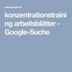 konzentrationstraining arbeitsblätter - Google-Suche