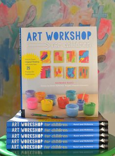 Art Workshop for Children is filled with open-ended ideas for kids to explore art materials and encourages each child's own, unique creative process.