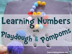 Crayon Freckles: Learning Numbers with Playdough & Pompoms from Lea...
