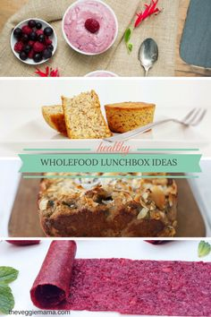 Healthy Wholefood Lunchbox Ideas - The Veggie Mama
