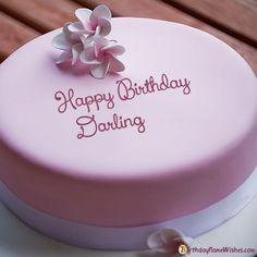 Darling Birthday Cake Best Birthday Cake Images, Happy Birthday Cake Photo, 25th Birthday Cakes, Beautiful Birthday Cakes, Wife Birthday, Happy Birthday Cake Writing, Birthday Gifts, Queen Birthday, Birthday Pictures