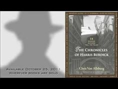 Chris Van Allsburg~ twist on Mysteries of Harris Burdick