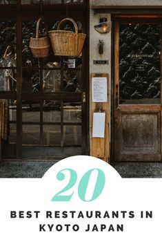 20 Best Restaurants to Eat at in Kyoto, Japan