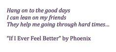 """""""If I Ever Feel Better"""""""