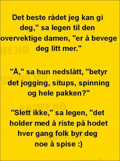 Det beste rådet .... Kids And Parenting, Prompts, Feel Good, Haha, Lyrics, Health Fitness, Jokes, Humor, Feelings