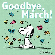 Goodbye March!