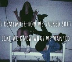 "EDEN XO lyrics ""I remember how we talked shit like we knew what we wanted"" the Eden project lyrics"