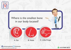 #Knowyourbody quiz! Where is the smallest bone in our body located? A. Ear. B. Nose. C. Little Finger.