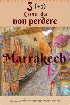 3 (+1) cose da non perdere a Marrakech
