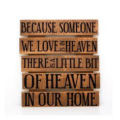 Because someone we love is in heaven there's a little by LEVinyl