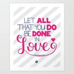 Be Done in Love Art Print