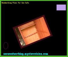 Woodworking Plans For Gun Safe 215710 - Woodworking Plans and Projects!