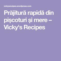 Prăjitură rapidă din pișcoturi și mere – Vicky's Recipes Recipes, Recipies, Ripped Recipes, Cooking Recipes, Medical Prescription, Recipe