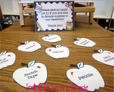 "I love this open house idea: Put out ""apples"" for parents to take if they agree they will donate that item to the class. I would put out at last 5 of each of the following: Hand Sanitizer, Tissues, Hand Soap, Reward Stickers.  :)  Doing this!"