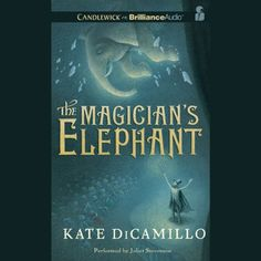 The Magician's Elephant Brilliance Audio https://smile.amazon.com/dp/B0043UKSW8/ref=cm_sw_r_pi_dp_x_IX54zb6N5JXM3