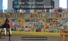10 new must-read nonfiction picture books ~ SimpleHomeschool.net,....I will always read picture books to my kids.  They aren't just for the little ones.
