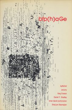 bfp(h)aGe, An Anthology of Visual Poetry And Collage. edited by Shant Basmajian & Brian David Johnston. Toronto, Sober Minute Press, february 1989