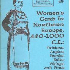 Women's Garb in Northern Europe, CE: Frisians, Angles, Franks, Balts… Viking Garb, Viking Reenactment, Viking Dress, Viking Costume, Norse Clothing, Medieval Clothing, Historical Clothing, Viking Pattern, Western Holsters