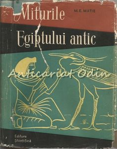 Miturile Egiptului Antic - M. Cover, Books, Art, Art Background, Libros, Book, Kunst, Performing Arts, Book Illustrations