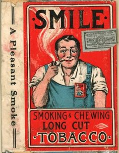 Smile - Smoking and Chewing Tobacco