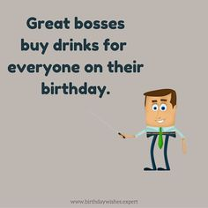 Great bosses take out their staff on their birthday