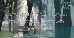 #IntentionalLiving #PartnerWithGod #YouCanDoThis #Contentment