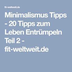 Minimalismus Tipps - 20 Tipps zum Leben Entrümpeln Teil 2 - fit-weltweit.de