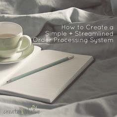 How to Create a Simple + Streamlined Order Processing System | Create  Thrive
