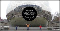 Cite des Sciences - Visit the Science museum in Parc de la Villette - Paris with Kids La Villette Paris, Science Museum, Paris Travel, Travel Advice, Trip Planning, Family Travel, France, Kids, Travel