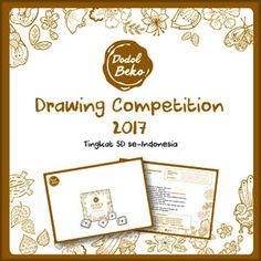 #Lomba #Menggambar #DodolBeko #Drawing #Competition Dodol Beko Drawing Competition 2017 Lomba Menggambar Tingkat SD Se-Indonesia  DEADLINE: 30 November 2017  http://infosayembara.com/info-lomba.php?judul=dodol-beko-drawing-competition-2017-lomba-menggambar-tingkat-sd-se-indonesia
