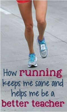 How running keeps me sane and helps me be a better teacher. If you are teacher-tired, read here to see how exercise helped me gain more energy, work more effectively, and share goals with my students! Teacher Blogs, Teacher Hacks, Best Teacher, Teacher Pay Teachers, Teacher Stuff, Secondary Teacher, Elementary Teacher, Upper Elementary, Creative Teaching