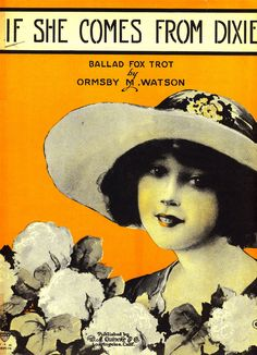 If She Comes From Dixie ~ vintage sheet music  Fox Trot Ballad