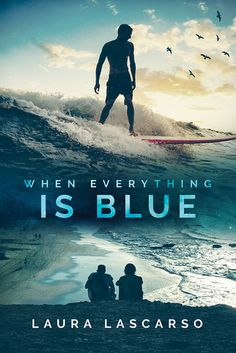 "Review: ""When Everything is Blue"" by Laura Lascarso – OptimuMM"